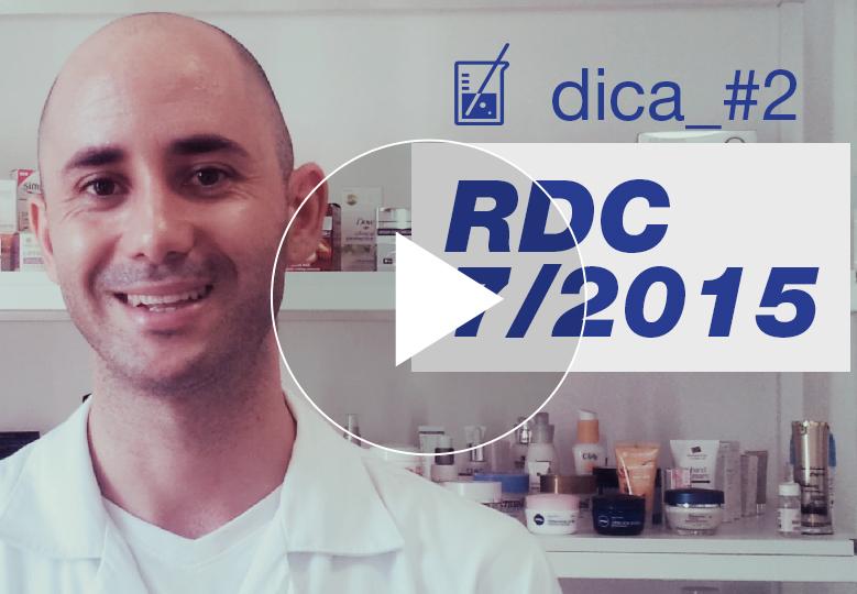 [ vídeo ] Dica técnica #2: RDC 7/2015