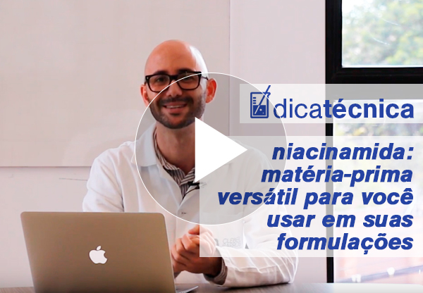 [ vídeo ] Niacinamida: matéria-prima versátil para você usar em suas formulações