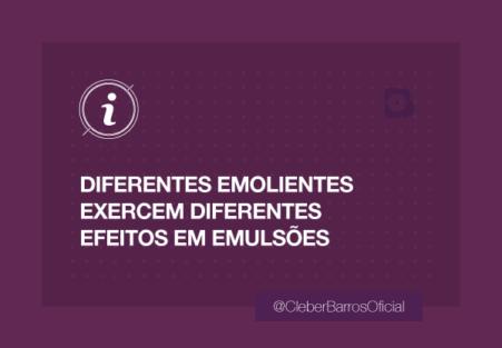 Diferentes emolientes exercem diferentes efeitos em emulsões